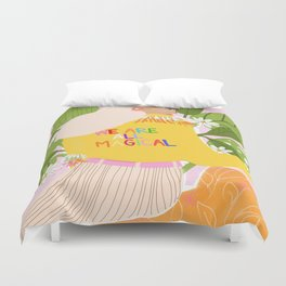 We are magical Duvet Cover