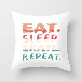 Eat Sleep Skate Repeat We Love Skateboarding Skate On T-shirt Design Longboard Extreme Sports Throw Pillow