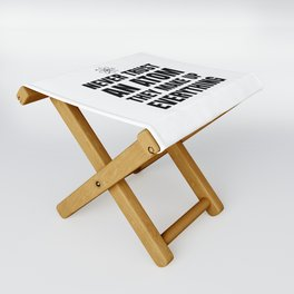 NEVER TRUST AN ATOM THEY MAKE UP EVERYTHING Folding Stool