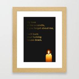 My Love Is Like A Candle Framed Art Print