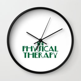 """There's No Crying in Physical Therapy"" tee design. Fight your fear and stay inspired with this tee! Wall Clock"