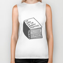 The Book of the Broken Promises Biker Tank