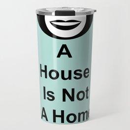 House Monk Travel Mug