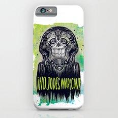 no jodes maricon iPhone 6s Slim Case
