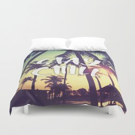 Stay Chill - Palm Trees Duvet Cover