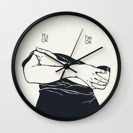 It's Ok. I'm Ok Wall Clock