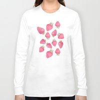 strawberry Long Sleeve T-shirts featuring Strawberry  by Marta Olga Klara