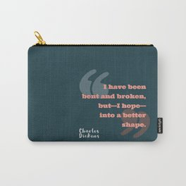 To Be Bent and Broken Carry-All Pouch