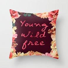 Young, Wild, Free Throw Pillow