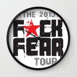 F★CK FEAR (the 2013 tour) Wall Clock