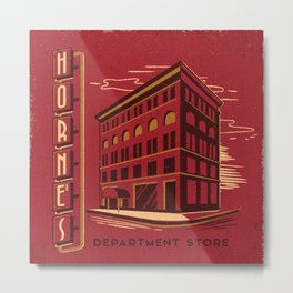HORNE'S DEPARTMENT STORE Metal Print