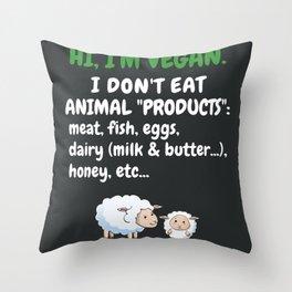 Im Vegan Shirt I Don't Eat Animal with Sheep Gift Throw Pillow