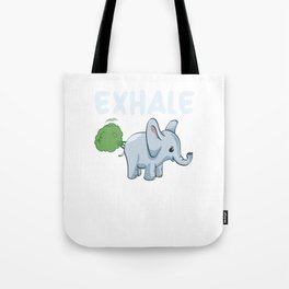 Funny Elephant Exhale Tote Bag