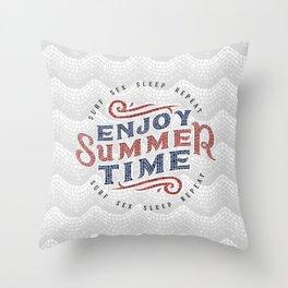 Enjoy Summer Time Throw Pillow