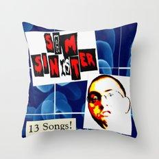 Sam Sinister - 13 Songs! (cover art) Throw Pillow