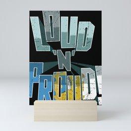 San Luis Potosi Pride Loud N Proud Mini Art Print