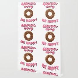 Donut Worry Be Happy Doughnut Favorite Dessert Wallpaper