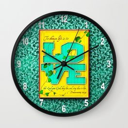 To Choose Life is to Love . . . Wall Clock