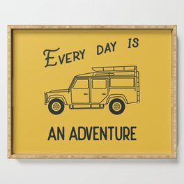 Every day is an adventure, land rover Serving Tray