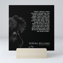 2 Serena William Quotes   Motivational Quotes Mini Art Print