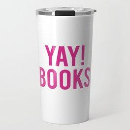Yay! Books Travel Mug