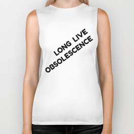 Long Live Obsolescence Biker Tank