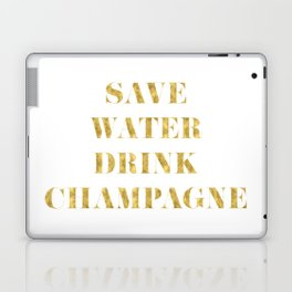 Save Water Drink Champagne Gold Laptop & iPad Skin