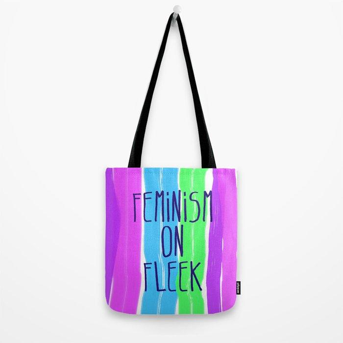 Feminism on Fleek Tote Bag