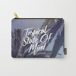 Tropical State Of Mind Carry-All Pouch