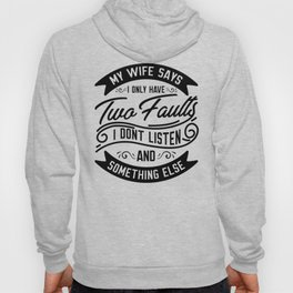 My Wife Says... Fun For Husbands Hoody