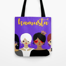 "Kamusta- In other words ""Hello"" Tote Bag"