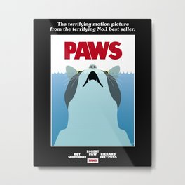 PAWS - Spoof movie poster inspired by classic cult horror film JAWS Metal Print