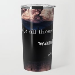Mountain Not All Those Who Wander Are Lost Travel Mug