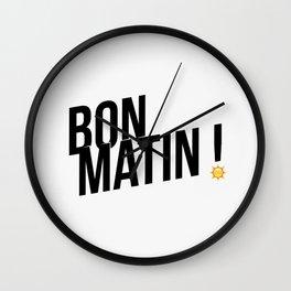 Bon matin! Wall Clock