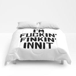 Fuckin'Finkin' Comforters