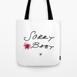Killing Eve - Sorry Baby -quote-Villanelle Tote Bag