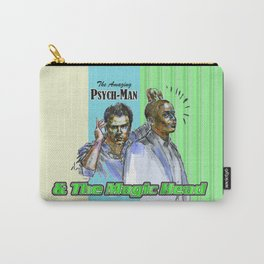 The Amazing Psych-Man & The Magic-Head - Psych quotes Carry-All Pouch