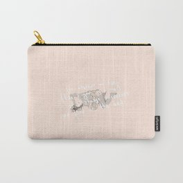 for whatever we lose... Carry-All Pouch