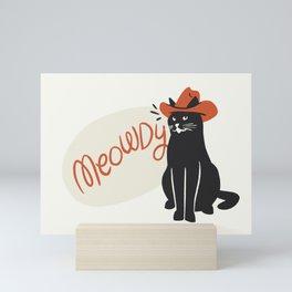 Meowdy! Mini Art Print