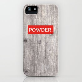 Powder Days Best Days iPhone Case
