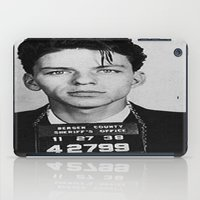 frank sinatra iPad Cases featuring Frank Sinatra Mugshot by Neon Monsters