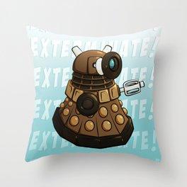 Exterminate! Throw Pillow