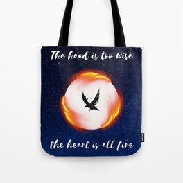 The Head is too Wise The Heart is All Fire | Raven Cycle Design Tote Bag