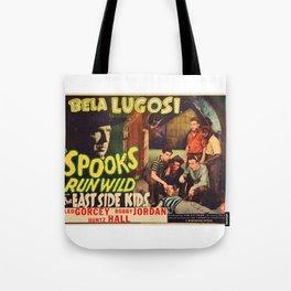 Spooks Run Wild, Bela Lugosi, vintage movie poster Tote Bag