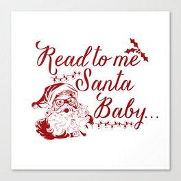 Santa Baby - Red Canvas Print