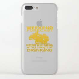WEEKEND FORECAST MOTORCYCLE RACING Clear iPhone Case