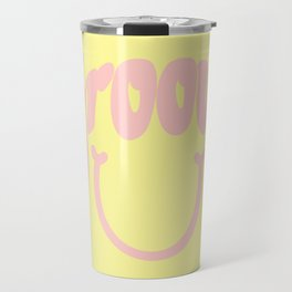 Groovy Smile // Fun Retro 70s Hippie Vibes Lemonade Yellow Grapefruit Pink Lettering Typography Art Travel Mug