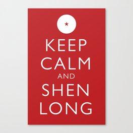 Keep Calm and Shen Long Canvas Print