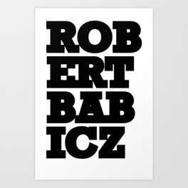 Robert Babicz logo Art Print