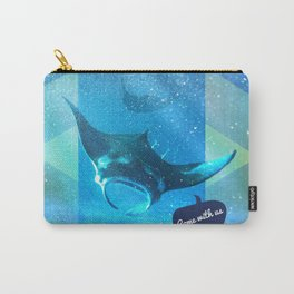 Come with us Carry-All Pouch